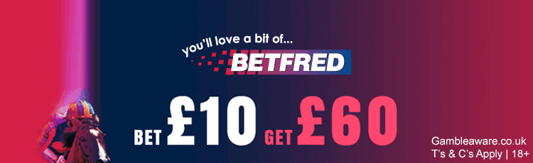 Betfred Bet £10 Get £60 Free Bets Sign Up Offer