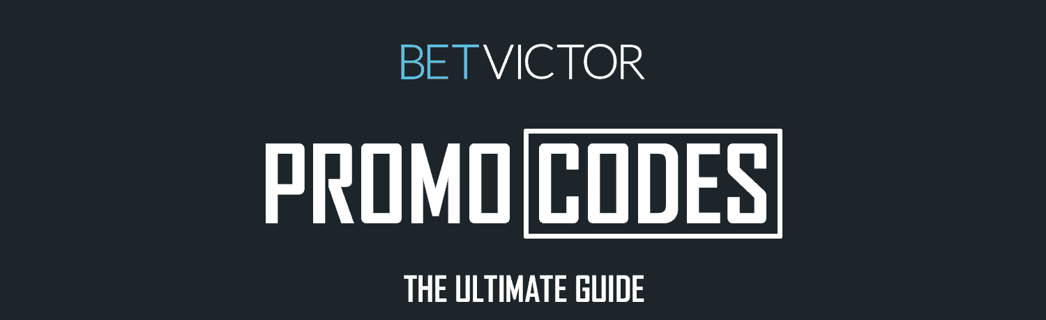 BetVictor Promotion Codes For Sportsbook, Casino & Poker