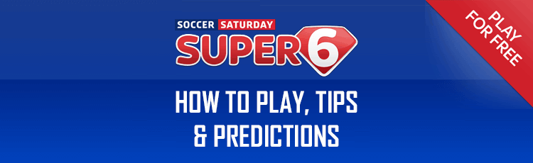 Sky Super 6 Tips Predictions