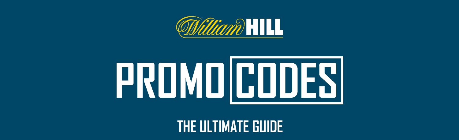 William Hill Promotion Codes For Sportsbook, Casino & Poker