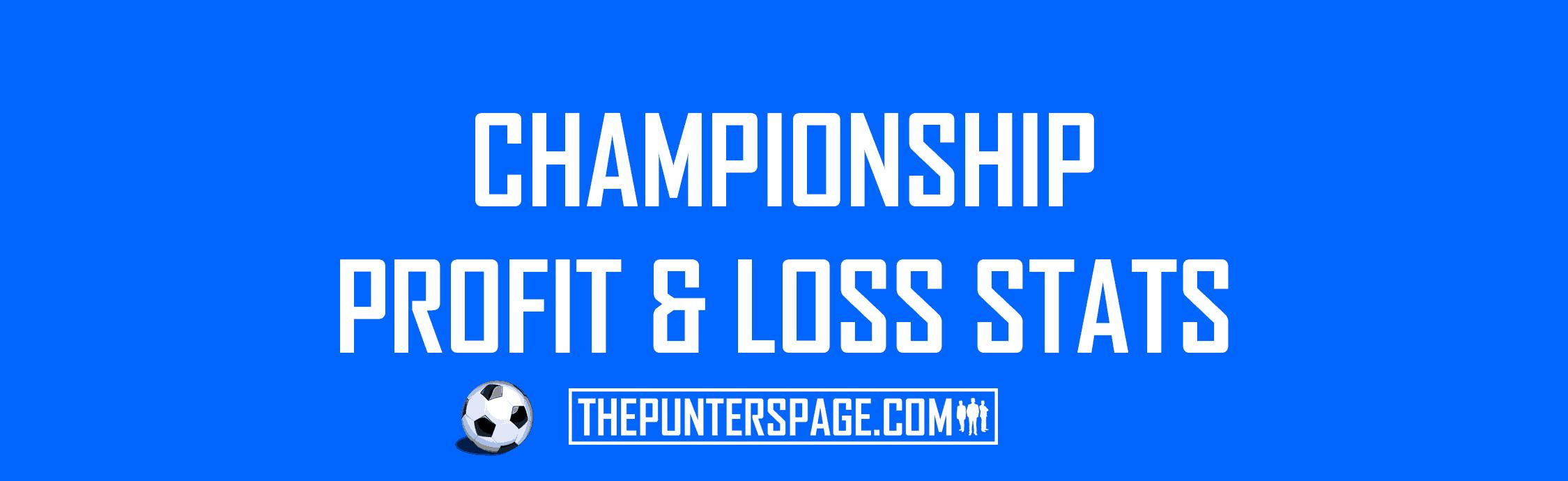 Championship Profit & Loss Statistics
