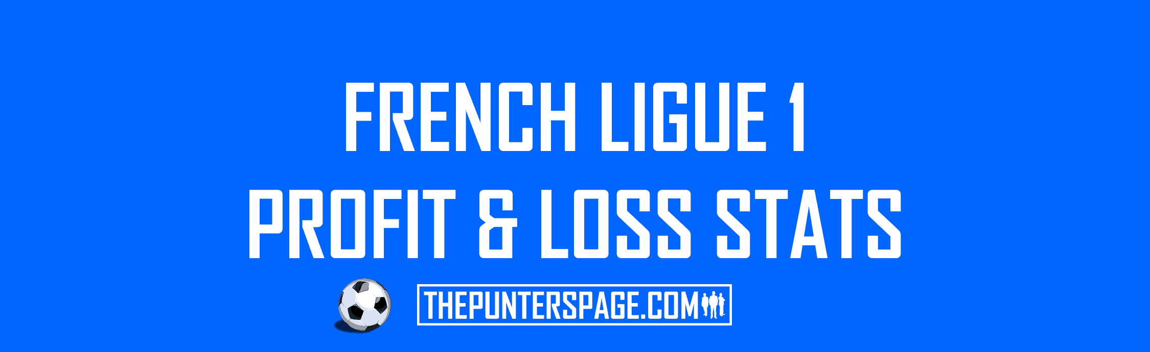 French Ligue 1 Profit & Loss Statistics