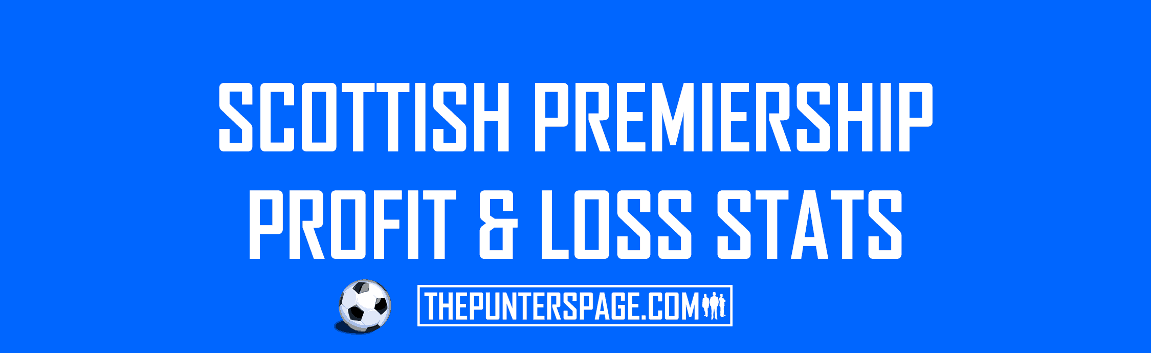 Scottish Premiership Profit & Loss Statistics
