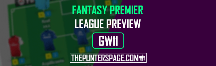 Fantasy Premier League Preview, Hints & Tips For Gameweek 11