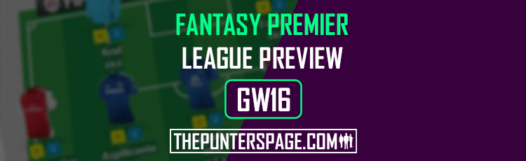 Fantasy Premier League Preview, Hints & Tips For Gameweek 16