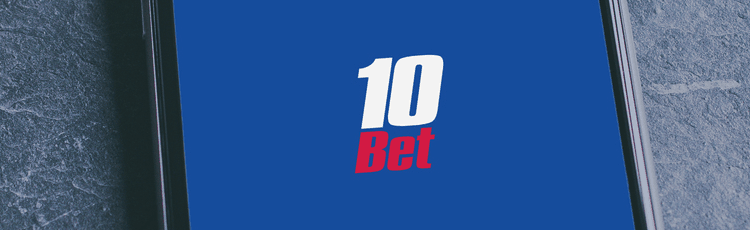 10Bet Mobile Betting App Review And How To Download On Android & iPhone