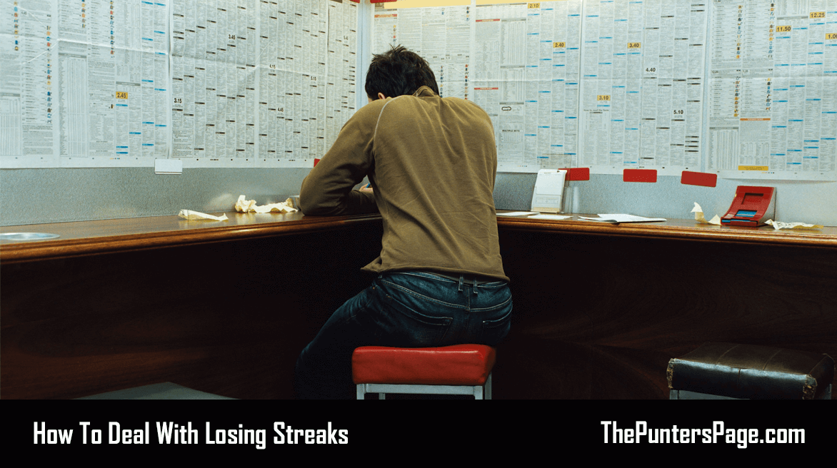 Tips On How To Help Deal With Losing Streaks When Betting