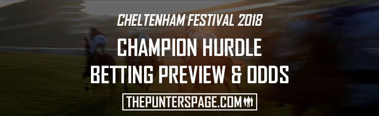 Champion Hurdle Betting Preview & Odds Cheltenham 2018