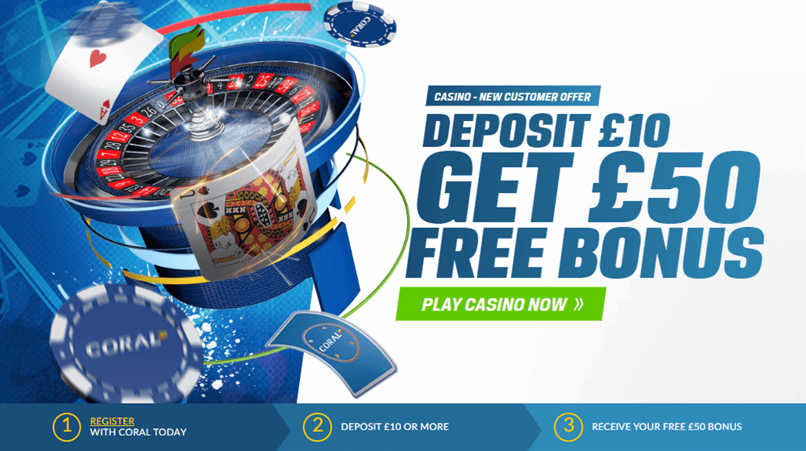 Coral Casino Bonus Offer