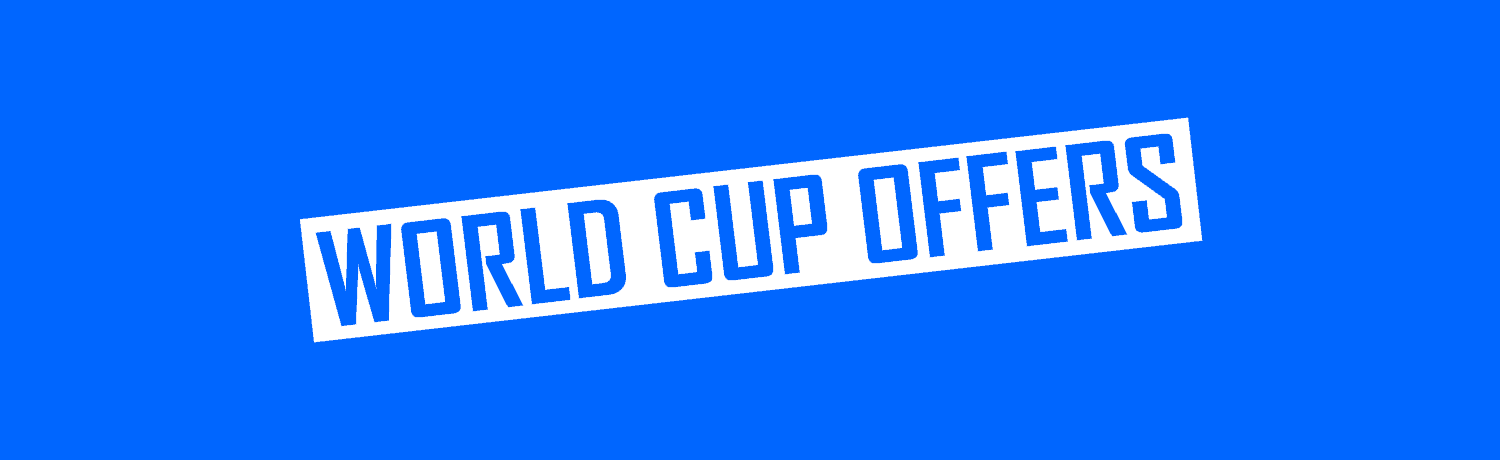 World Cup Betting Offers For New & Existing Customers