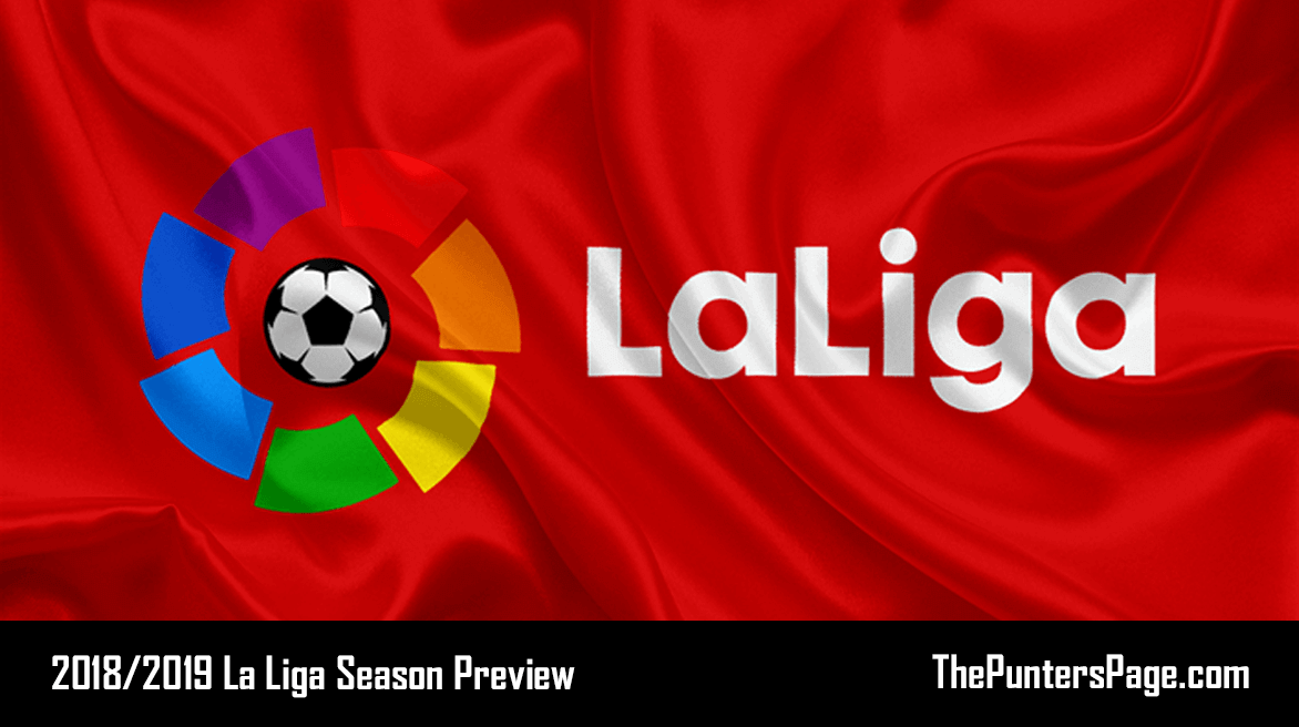 2018-2019 La Liga Season Betting Preview & Tips