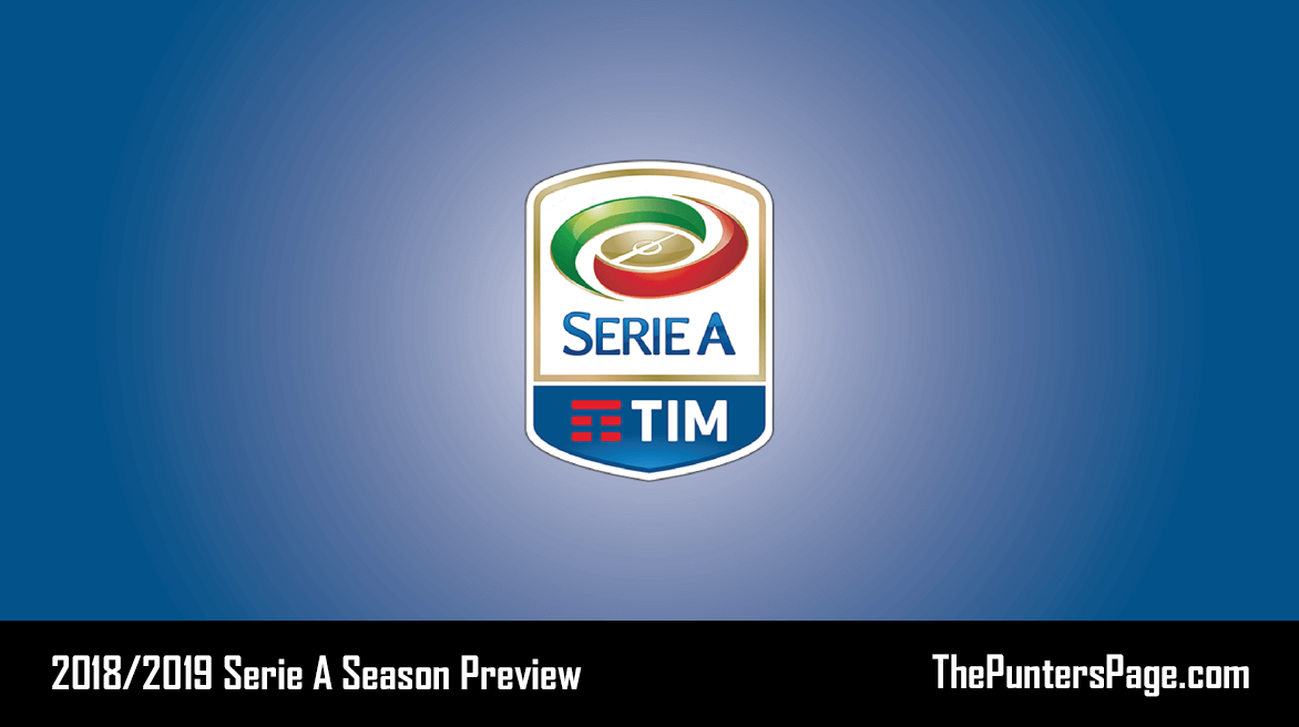 2018-2019 Serie A Season Betting Preview & Tips