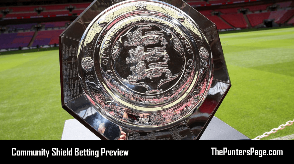 Chelsea v Man City Betting Preview, Odds & Tips 5th August
