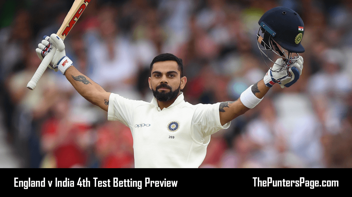 England v India Fourth Test Betting Preview, Odds & Tips 30th August