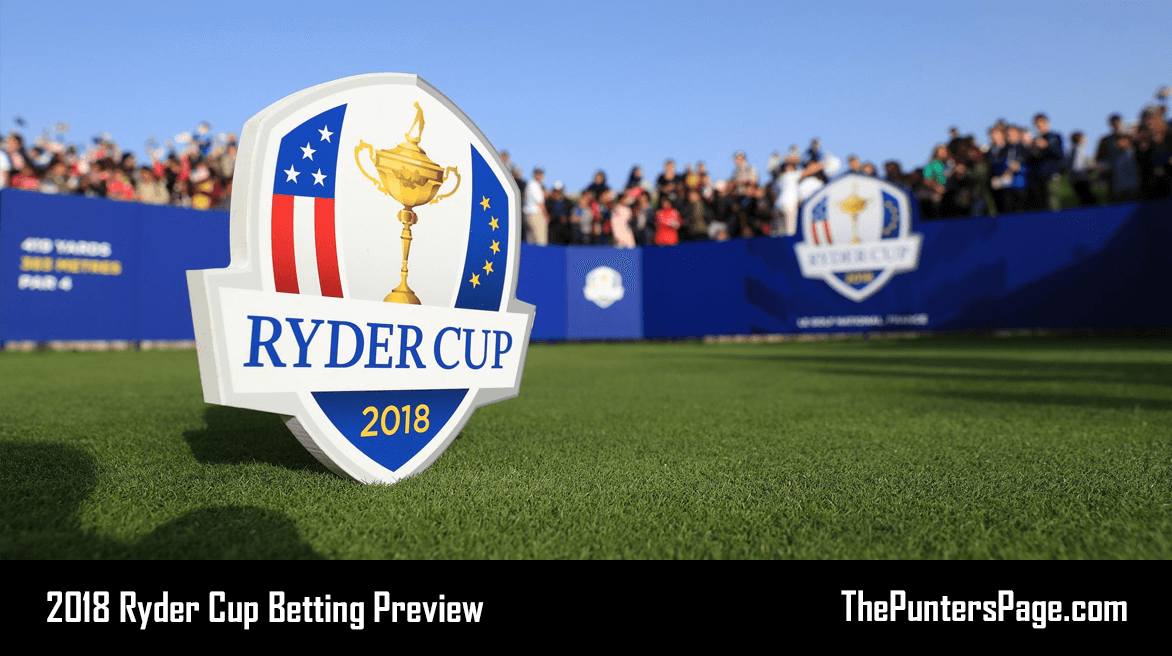 2018 Ryder Cup Betting Preview