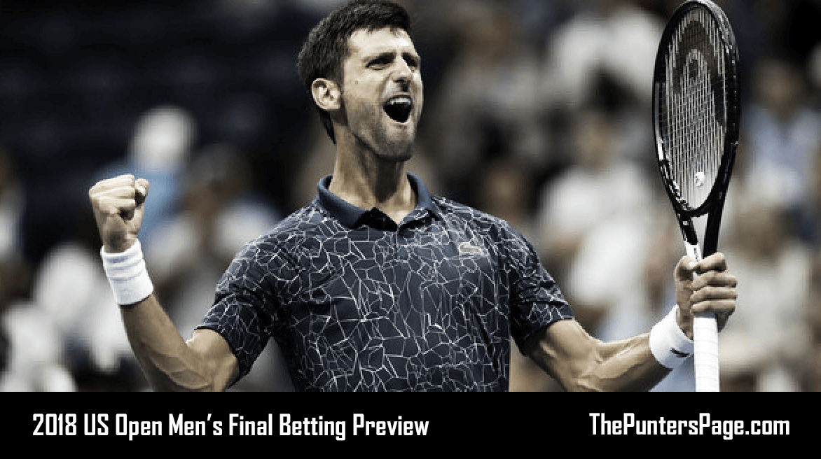 2018 US Open Final: Juan Martin Del Potro v Novak Djokovic Betting Preview & Tips