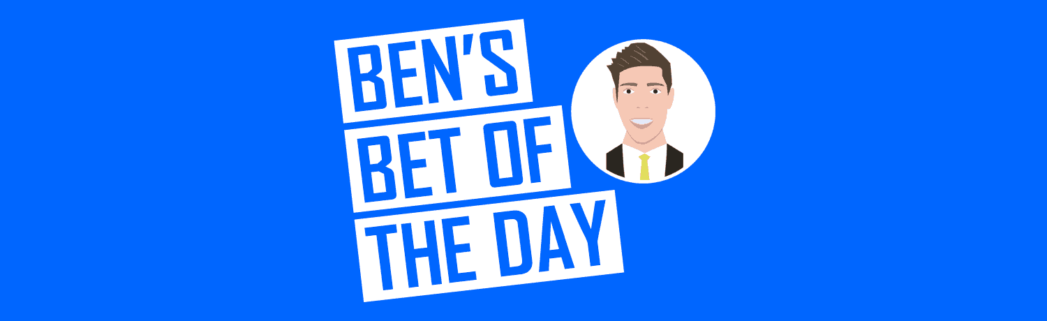 Ben's Bet Of The Day
