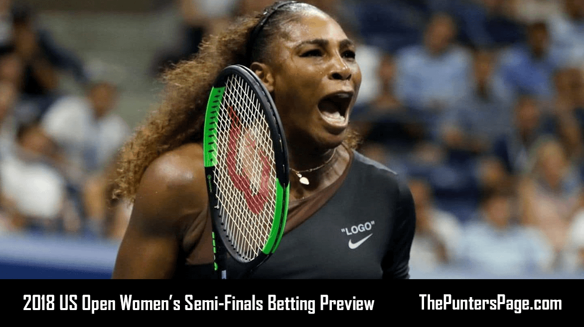 US Open 2018 Women's Semi-Finals Betting Preview & Tips