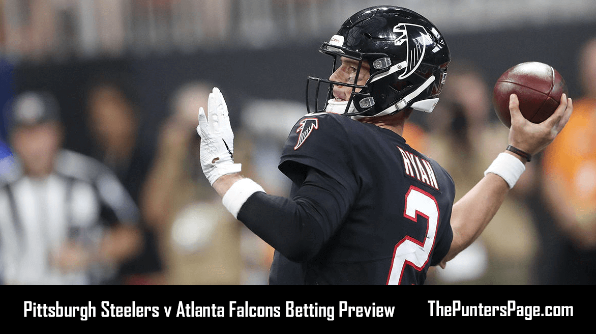 Pittsburgh Steelers v Atlanta Falcons Betting Preview, Odds & Tips