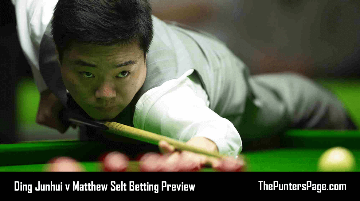 Ding Junhui v Matthew Selt Betting Preview, Odds & Tips