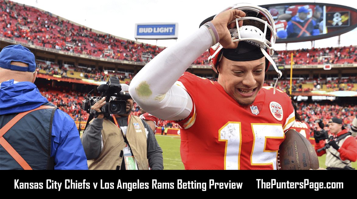 Kansas City Chiefs v Los Angeles Rams Betting Preview, Odds & Tips