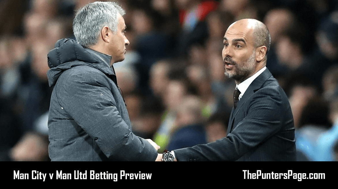 Man City v Man Utd Betting Preview, Odds & Tips