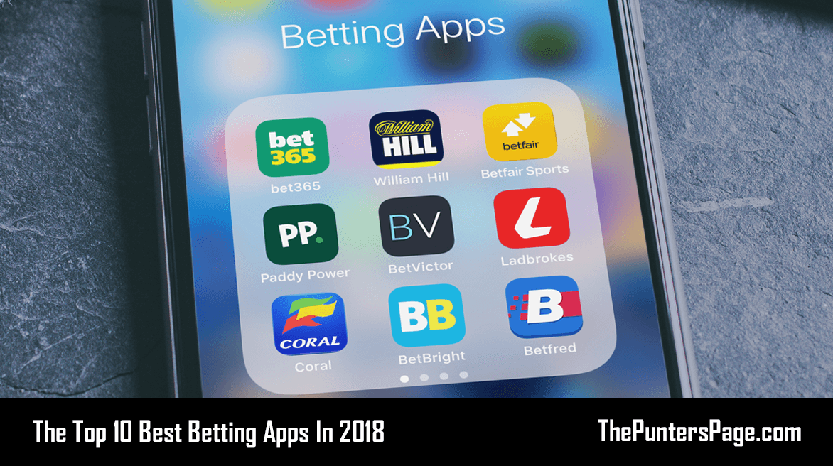 Top 10 Best Betting Apps In 2018 Available On Android & iOS