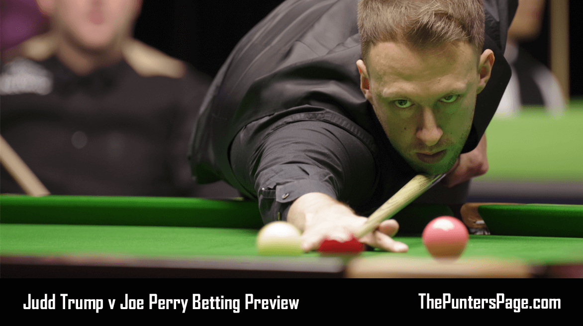 Judd Trump v Joe Perry Betting Preview, Odds & Tips