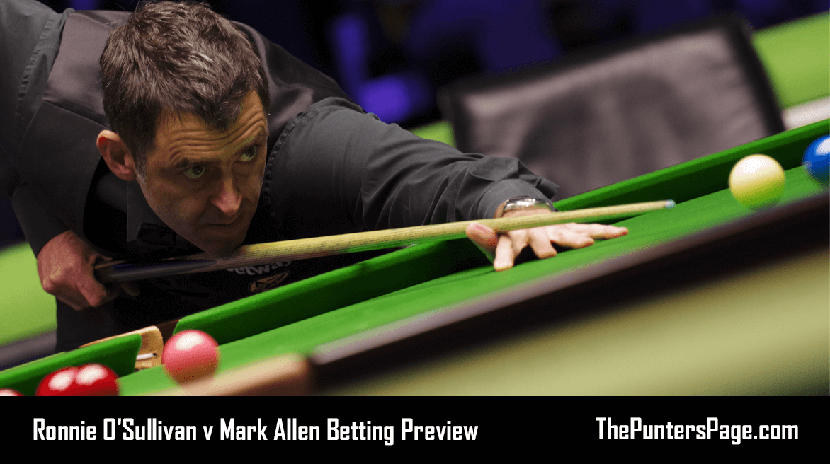 Ronnie O'Sullivan v Mark Allen Betting Preview & Tips