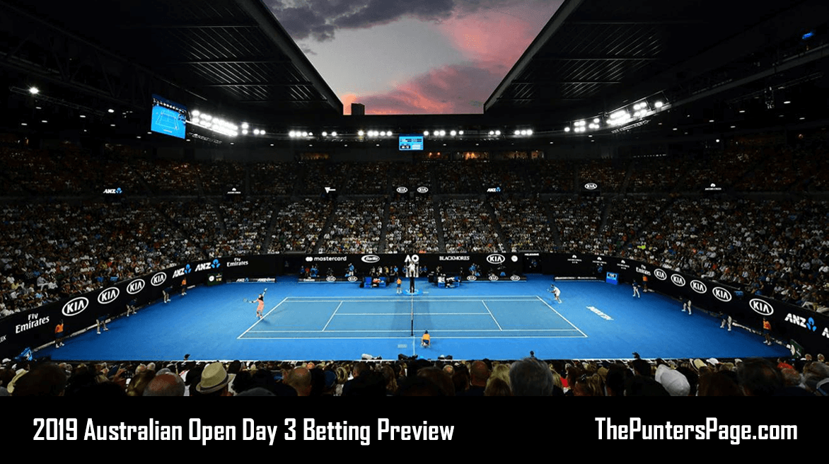2019 Australian Open Day 3 Betting Preview & Tips