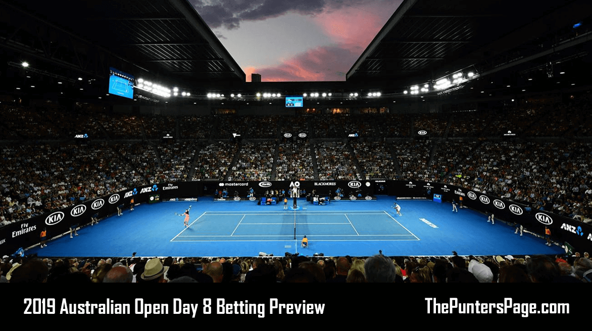 2019 Australian Open Day 8 Betting Preview & Tips