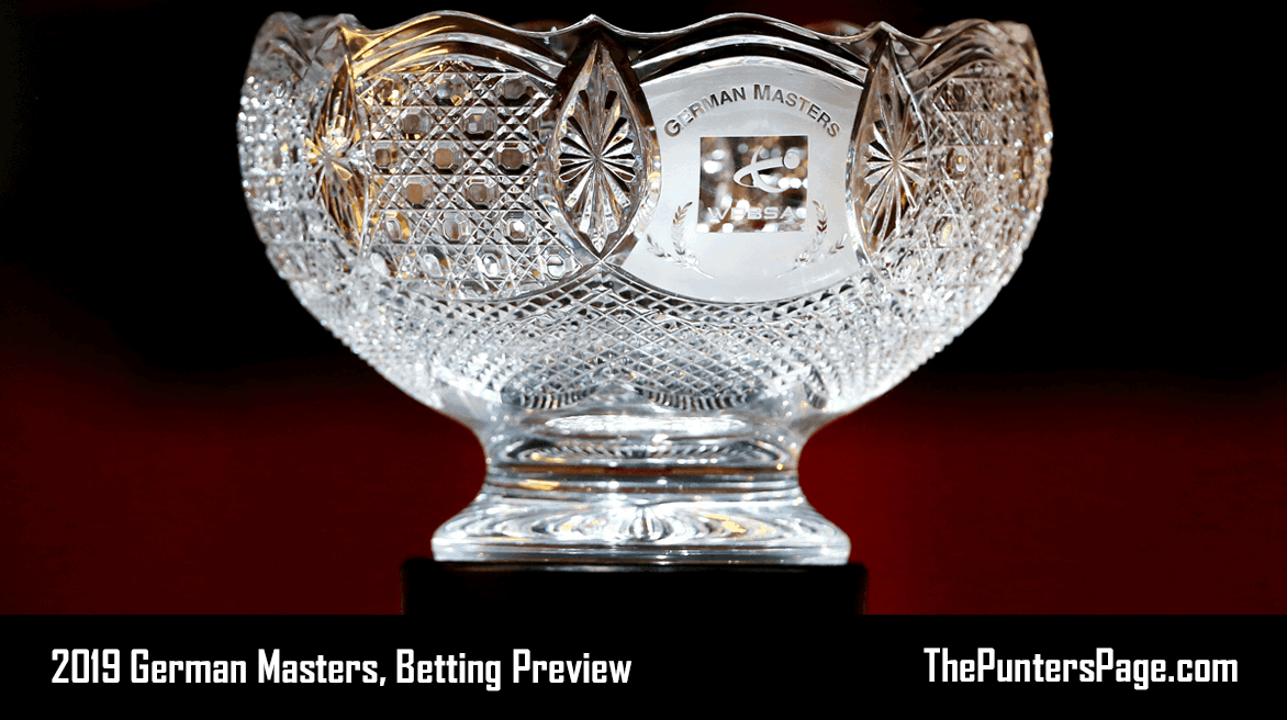 2019 German Masters, Betting Preview, Odds & Tips