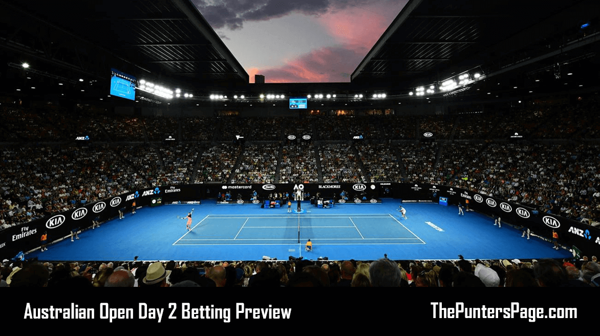 Australian Open Day 2 Betting Preview & Tips