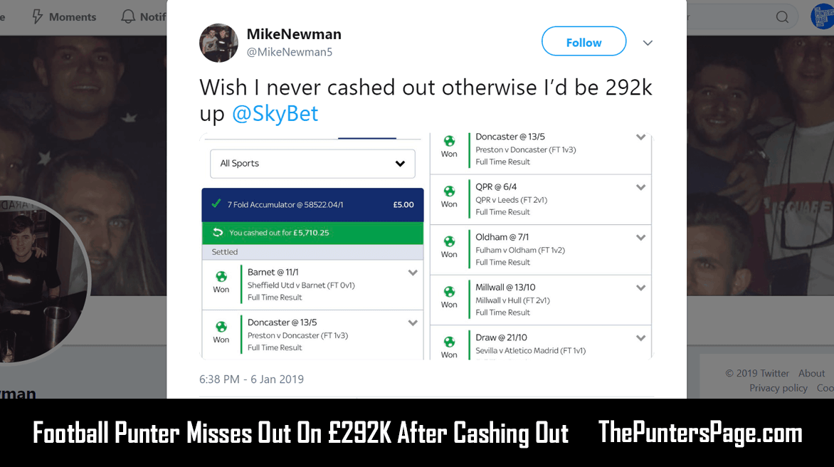 Football Punter Misses Out On £292K After Cashing Out