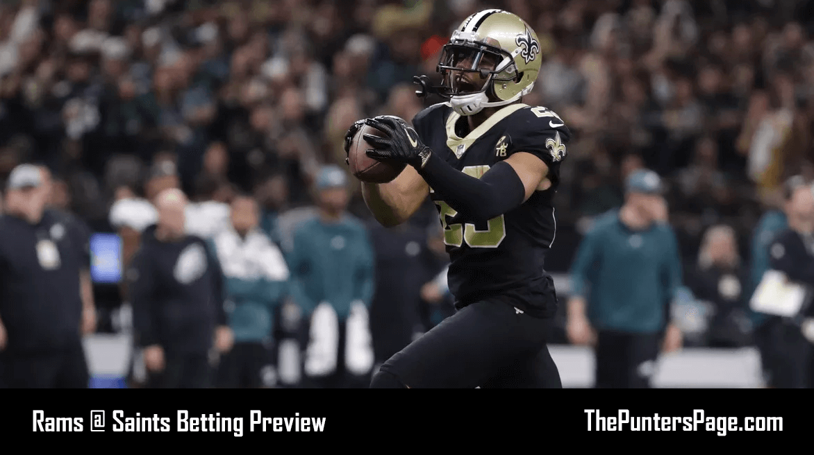 Los Angeles Rams @ New Orleans Saints Betting Preview, Odds & Tips