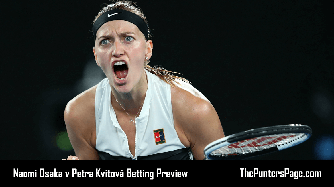 Naomi Osaka v Petra Kvitová Betting Preview & Tips