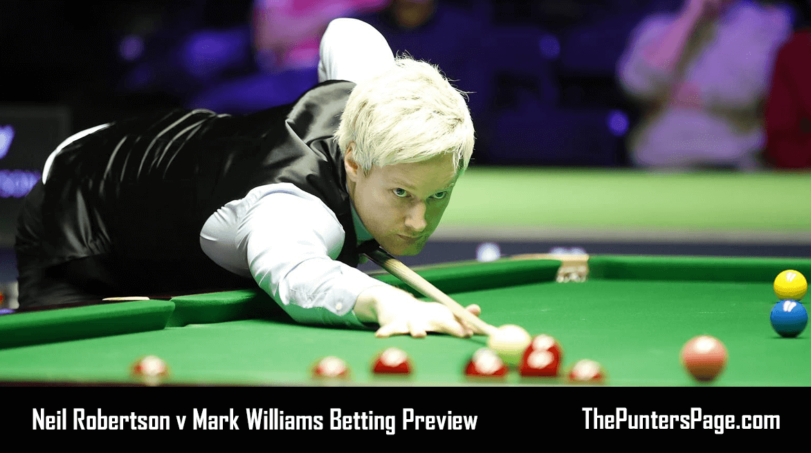 Neil Robertson v Mark Williams, Betting Preview, Odds & Tips