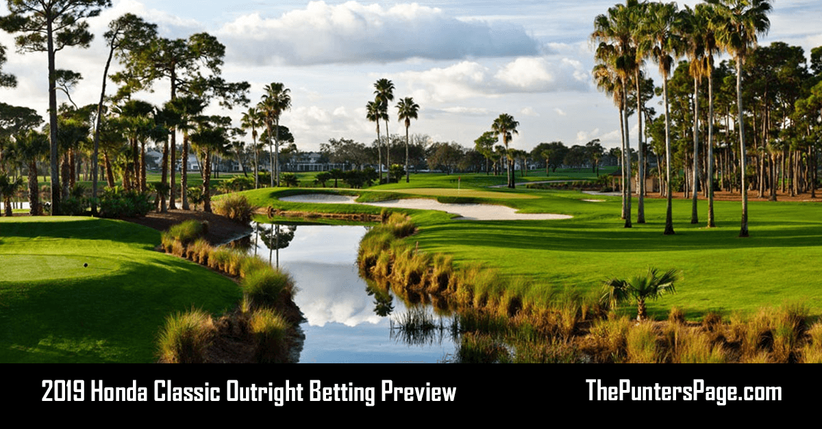 2019 Honda Classic Betting Preview, Odds & Tips