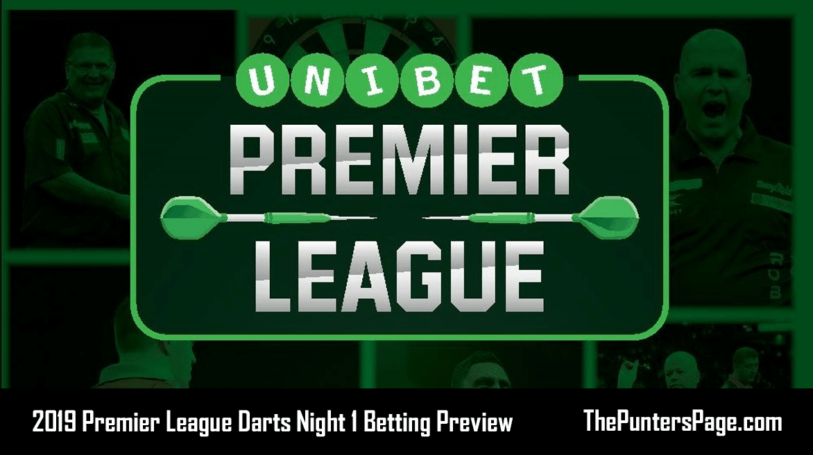 2019 Premier League Darts Night 1 Betting Preview & Tips