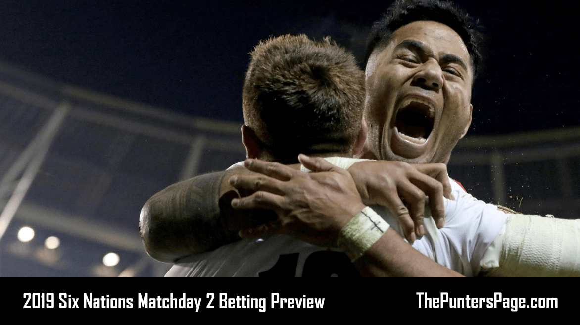 2019 Six Nations Matchday 2 Betting Preview, Odds & Tips