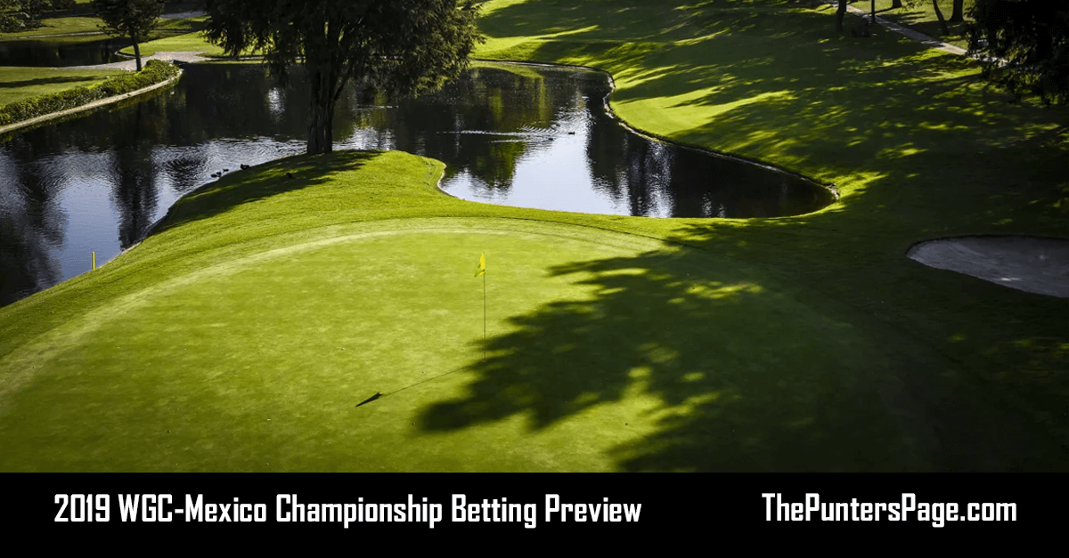 2019 WGC-Mexico Championship Betting Preview, Odds & Tips