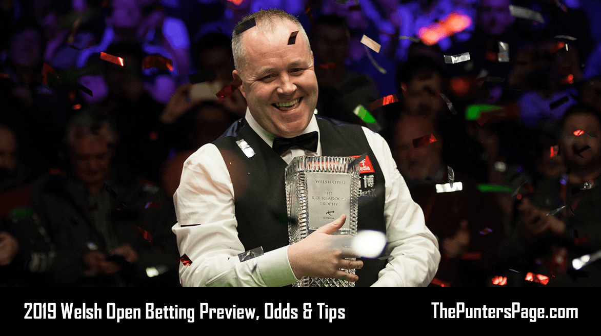 2019 Welsh Open Betting Preview, Odds & Tips