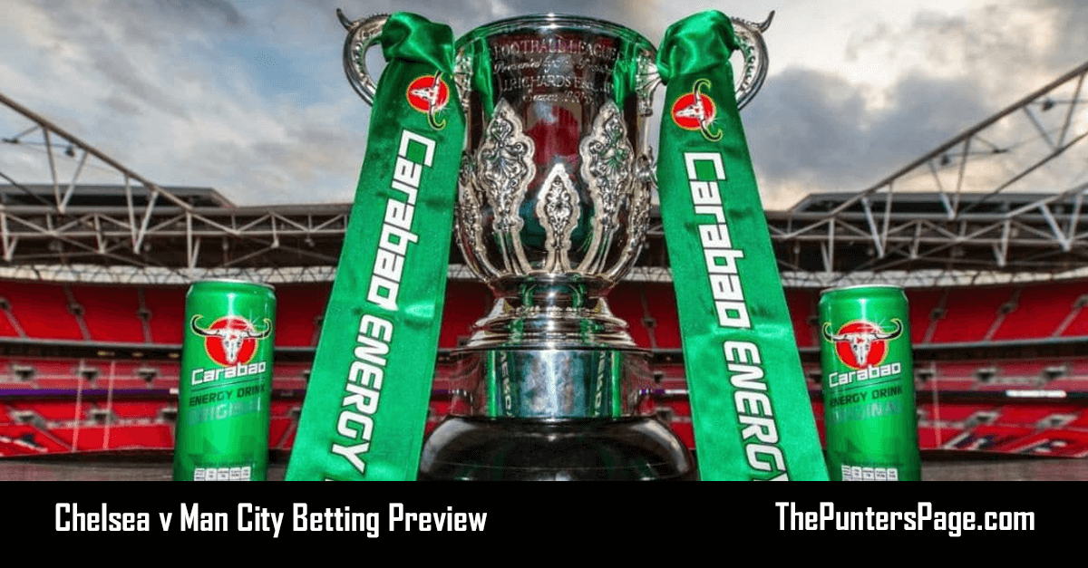 Chelsea v Man City Betting Preview, Odds & Tips