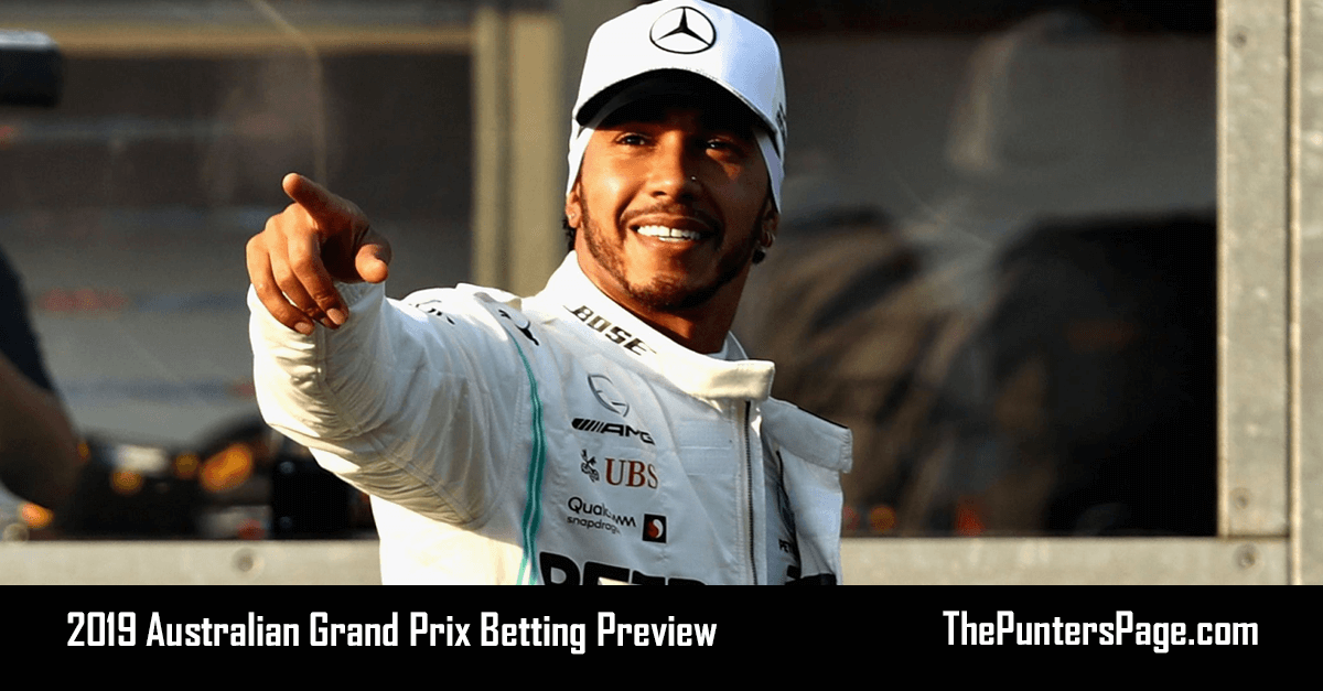 2019 Australian Grand Prix Betting Preview, Odds & Tips