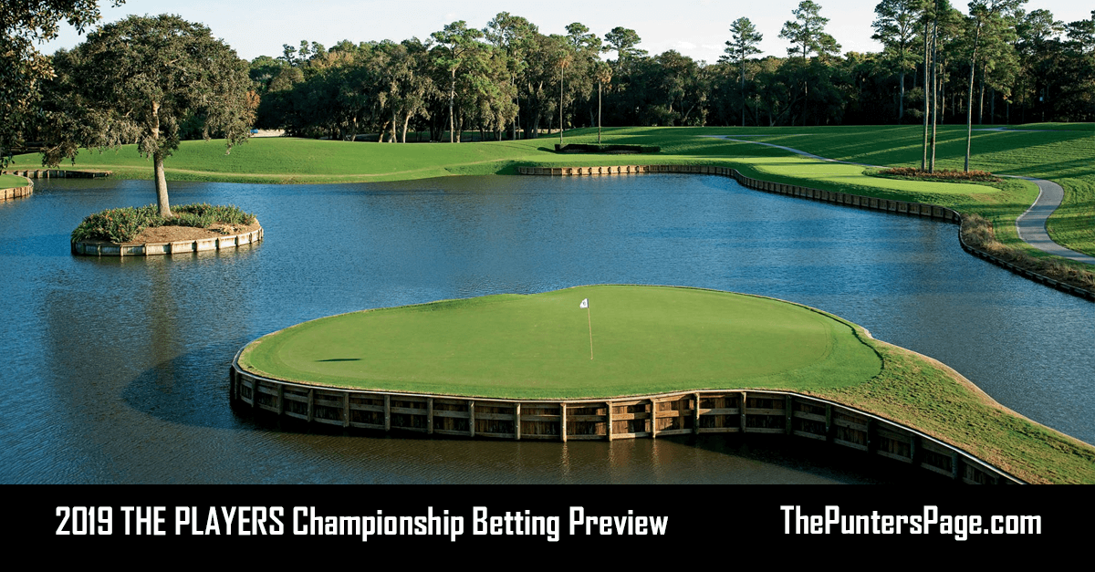 2019 THE PLAYERS Championship Betting Preview, Odds & Tips