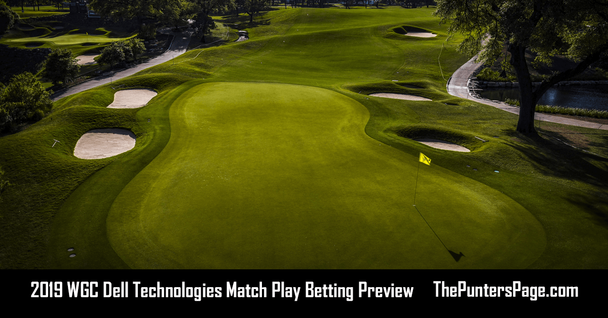 2019 WGC Dell Technologies Match Play Betting Preview, Odds & Tips