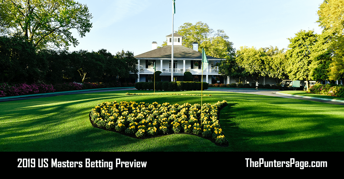 2019 US Masters Betting Preview, Odds & Tips