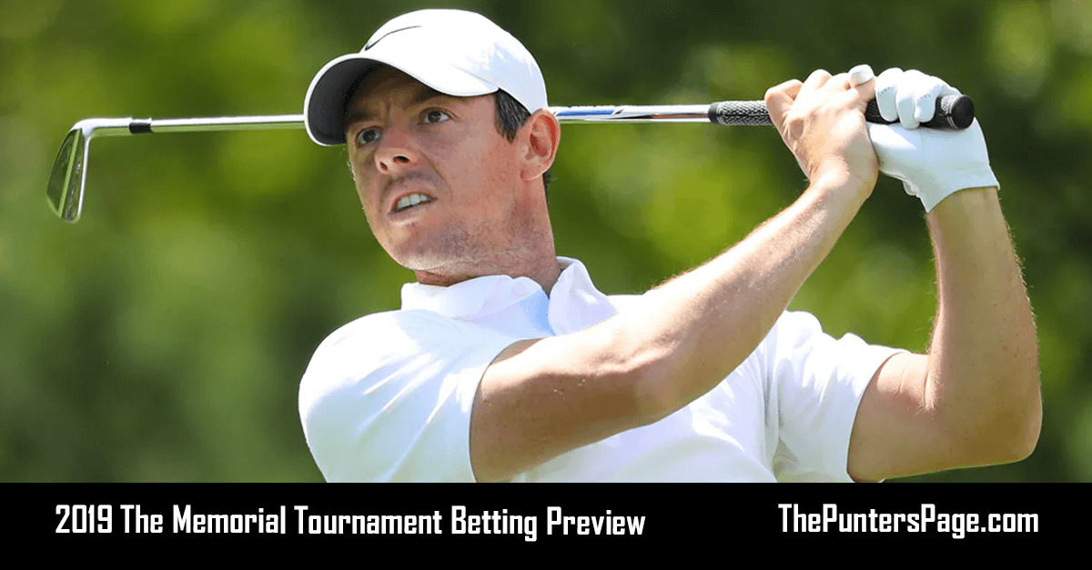 2019 The Memorial Tournament Betting Preview, Odds & Tips