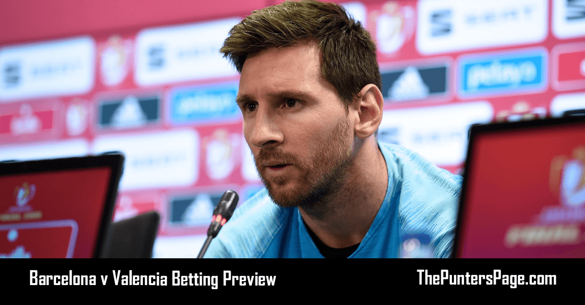 Barcelona v Valencia Copa del Rey Betting Preview, Odds & Tips