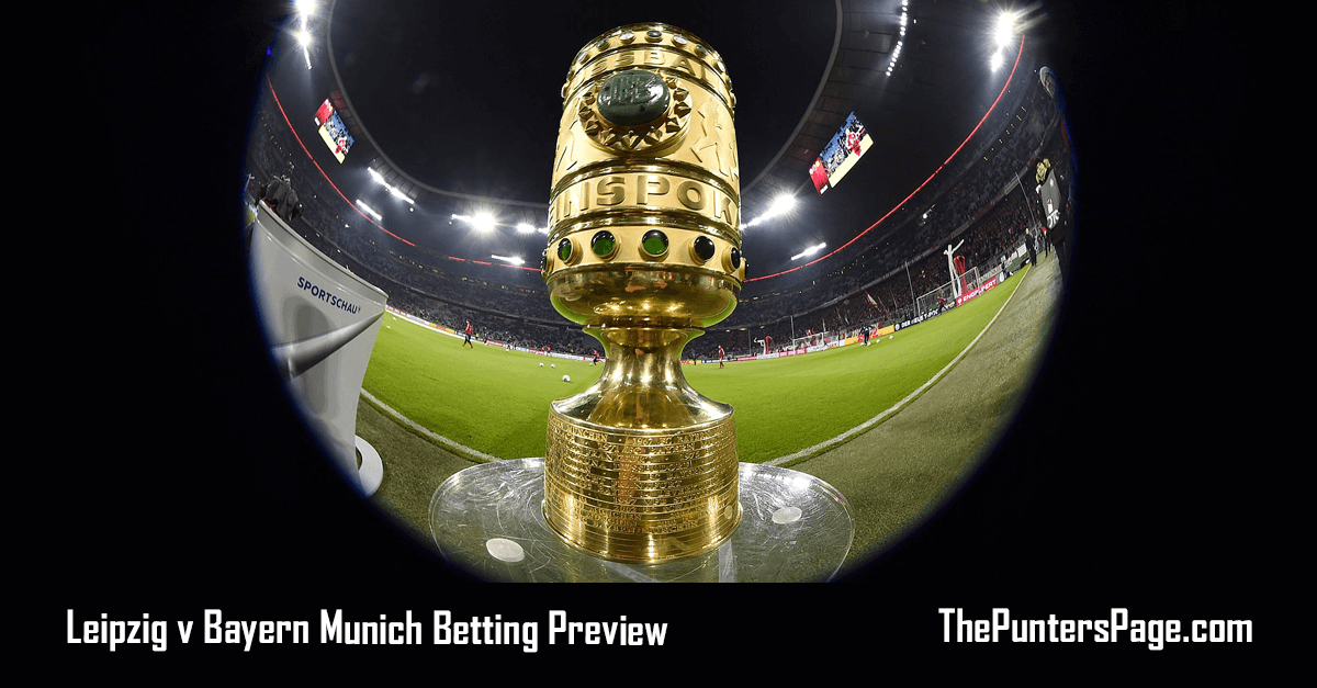 Leipzig v Bayern Munich Betting Preview, Odds & Tips